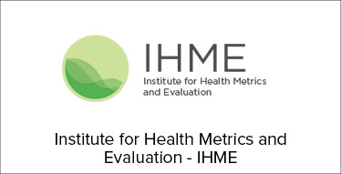 Institute for Health Metrics and Evaluation - IHME